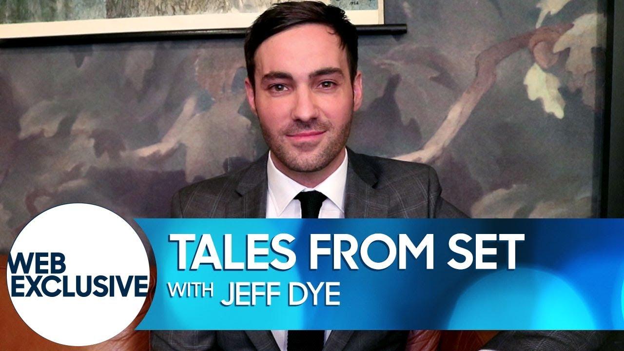 tales-from-set-jeff-dye