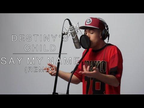 Destiny'S Child Ft. Austin Awake - Say My Name