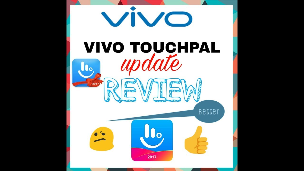 TOUCHPAL UPDATE REVIEW for vivo and other devices