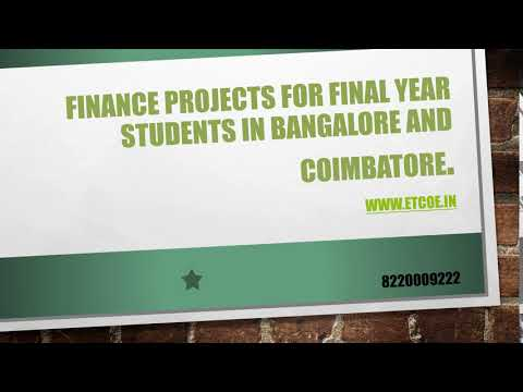Finance Projects for Final Year Students in Bangalore and coimbatore-etcoe.in