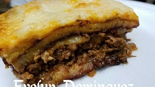 How to make Puerto Rican Pastelon