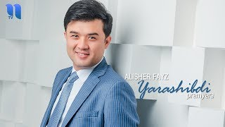 vuclip Alisher Fayz - Yarashibdi | Алишер Файз - Ярашибди (music version)