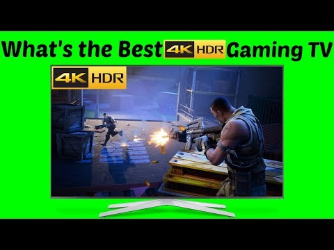 What's the Best Gaming TV 4K UHD & HDR | How to know which is BEST! FORTNITE BATTLE ROYALE Gameplay