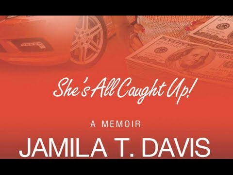 """She's All Caught Up"" Trailer by. Jamila T. Davis"