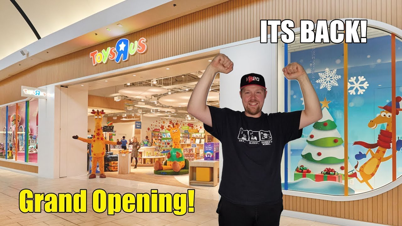 Toys R Us Returns Opening Up New Stores Youtube