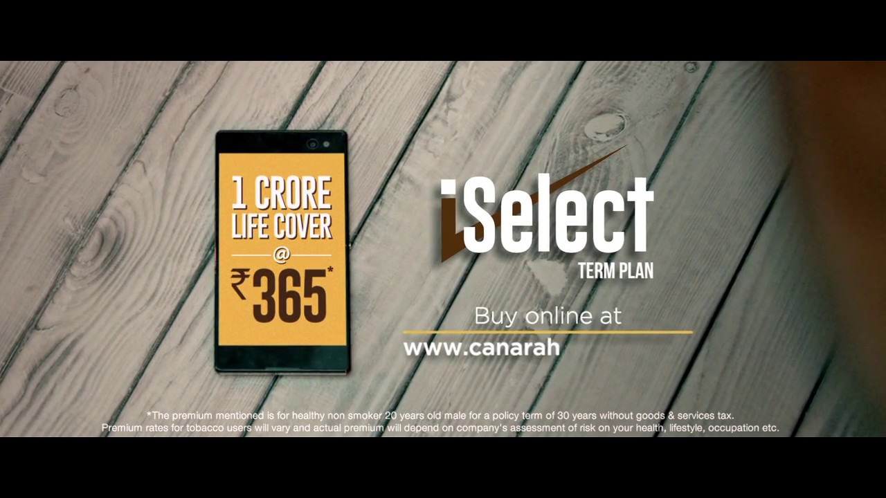 iSelect Term Plan by Canara HSBC OBC Life Insurance, TVC 2017