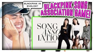 BLACKPINK SONG ASSOCIATION GAME REACTION!