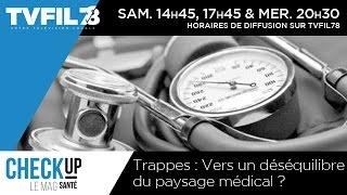 Check Up – Trappes : Vers un déséquilibre du paysage médical ?