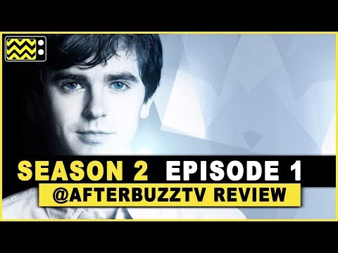 The Good Doctor Season 2 Episode 1 Review & After Show