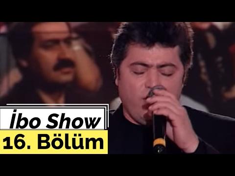 Cengiz Kurtoğlu - İsmail Türüt - Kamil Sönmez - İbo Show - 16. Bölüm (2000)