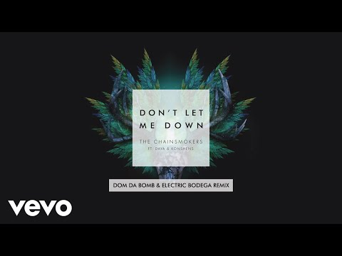 Don't Let Me Down (Dom Da Bomb & Electric Bodega Mixshow Remix) [Audio]