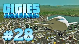 Cities Skylines Deutsch #28 - Flughafen