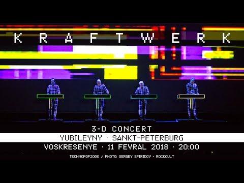 Kraftwerk - Yubileyny, Sankt-Peterburg, 2018-02-11 *