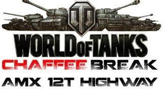 World Of Tanks Chaffee Break Mason94 Amx 12t