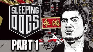 Sleeping Dogs Walkthrough - Part 1 Introduction to Wei Shen Let