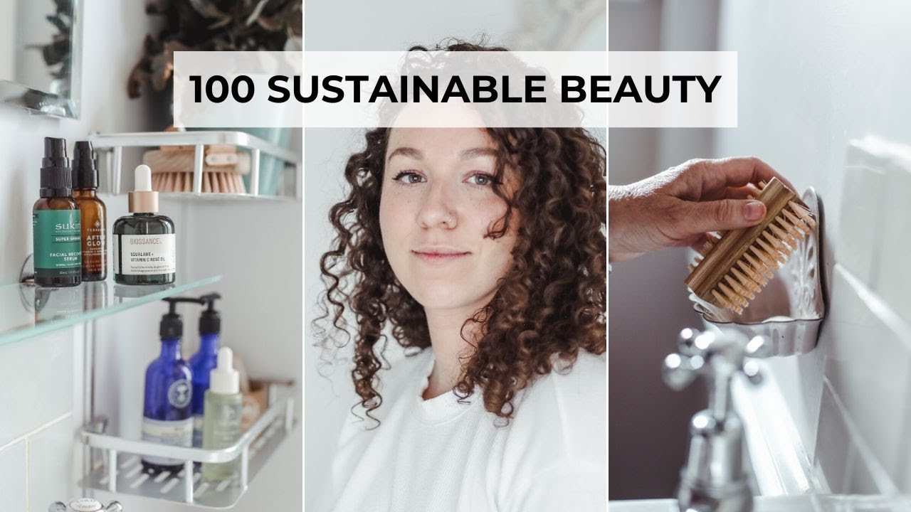 12 SUSTAINABLE BEAUTY TIPS YOU HAVE TO TRY!