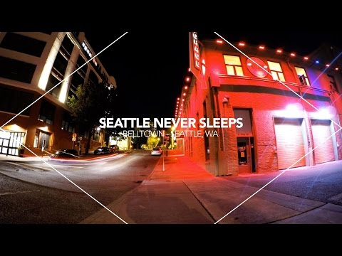 Seattle Never Sleeps