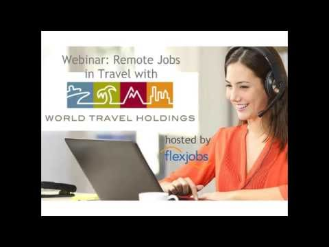 Remote Job Hiring Webinar With World Travel Holdings.
