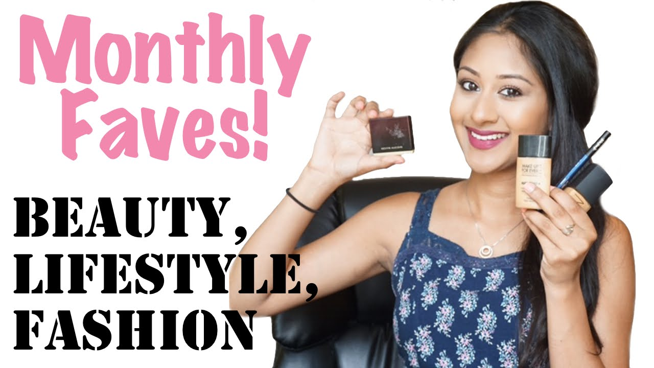 June Favorite Beauty/Lifestyle/Fashion Products!   Makeup By Megha