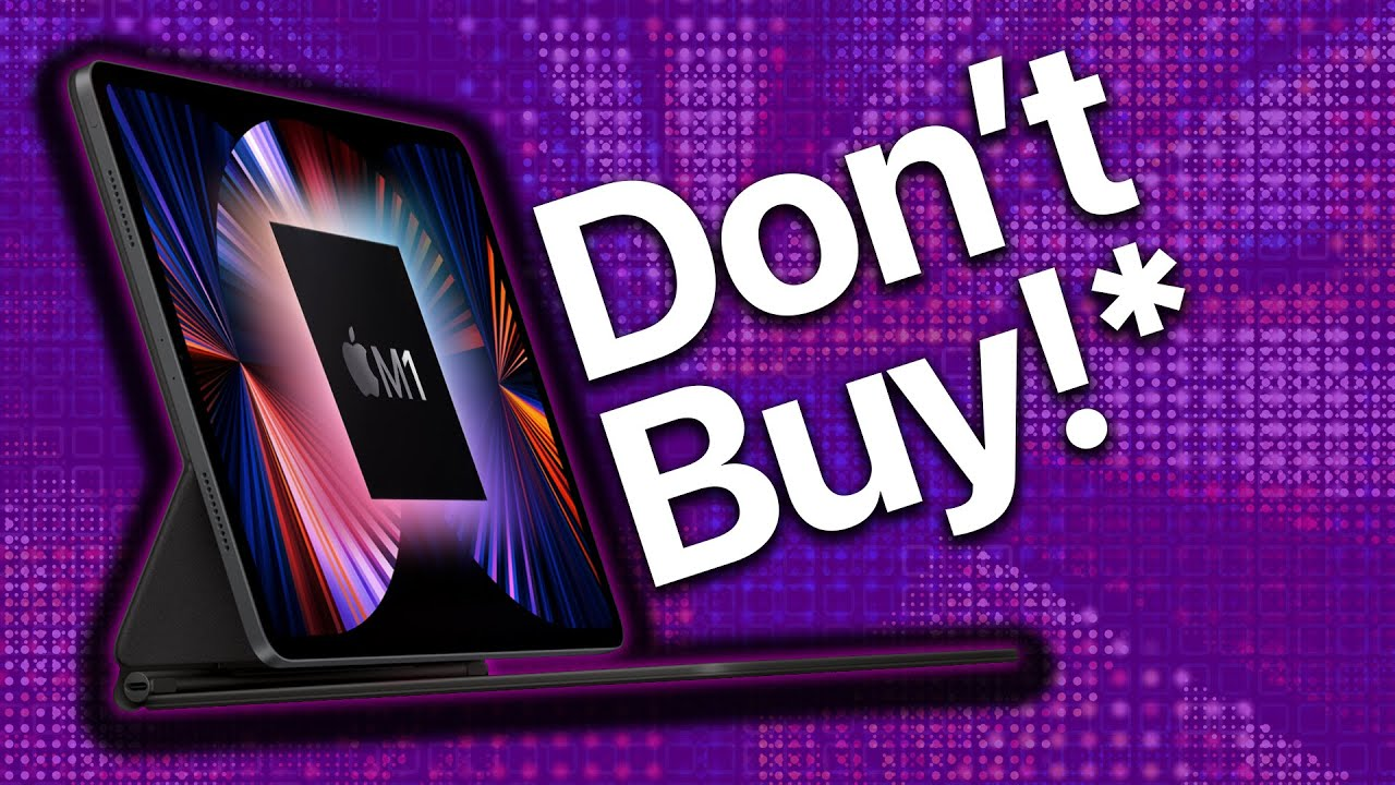 Don't buy iPad Pro M1 until you watch THIS! Plus Apple ...