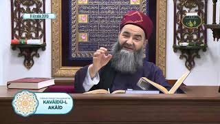 Cübbeli Ahmet Hoca ile Kavâidü'l Akâid Dersi 18. Bölüm 11 Aralık 2019