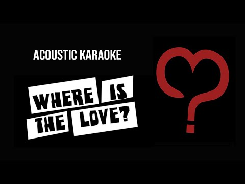 The Black Eyed Peas - Where Is The Love (Acoustic Guitar