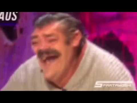EL Risitas laughing meme .. - YouTube