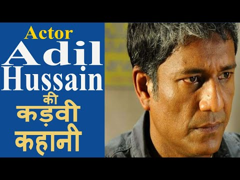 Most Underrated Actor in Bollywood  Adil Hussain Biography Hindi
