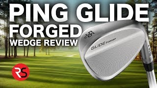 BEST FEELING WEDGE EVER! PING GLIDE FORGED
