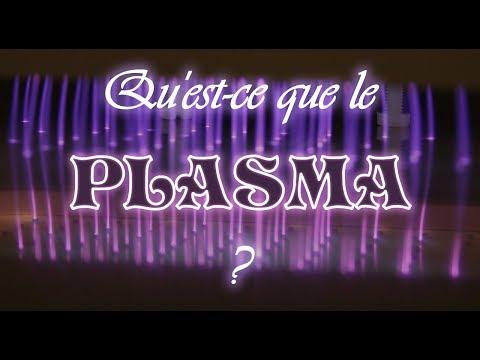 Qu'est ce que le plasma ? - Claire DOUAT
