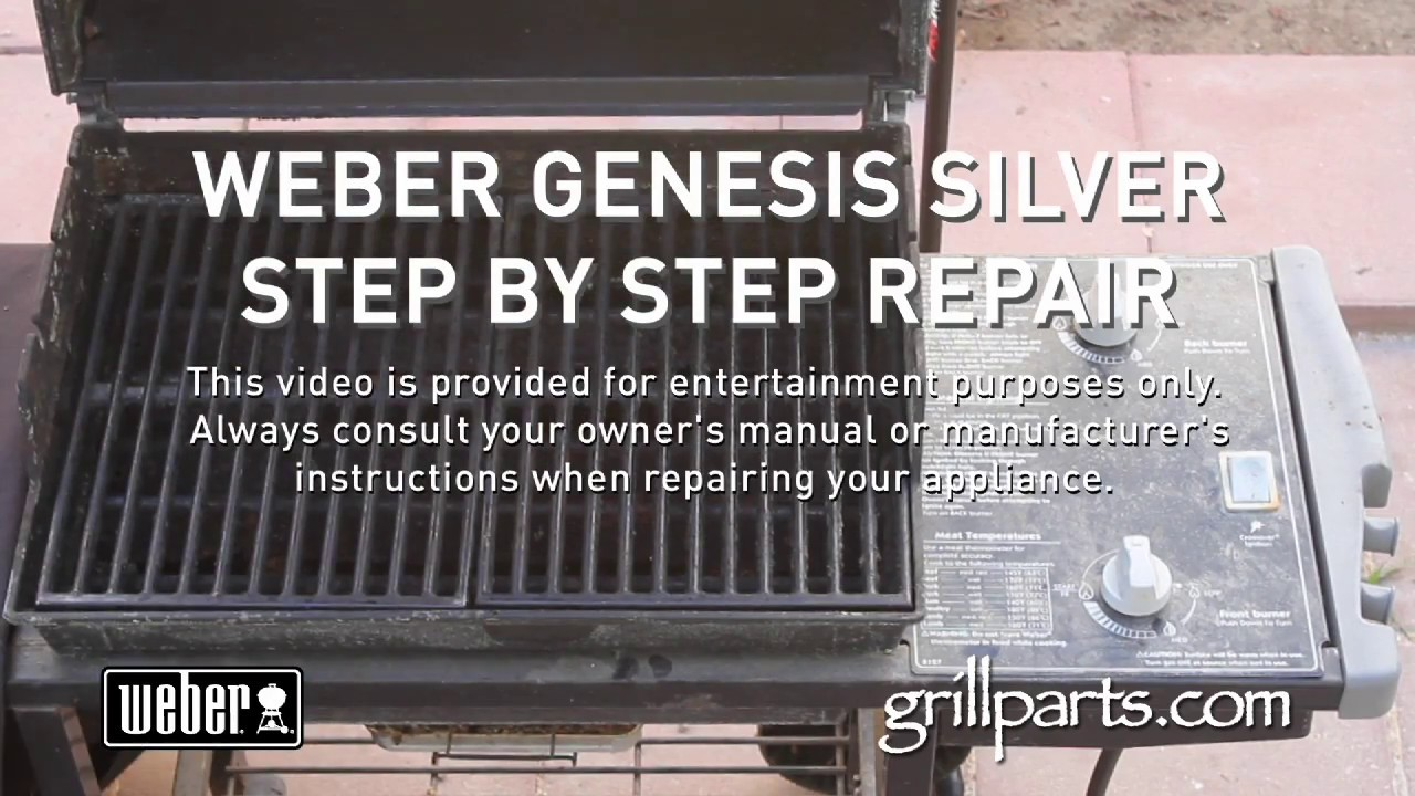 weber genesis grill repair youtube. Black Bedroom Furniture Sets. Home Design Ideas