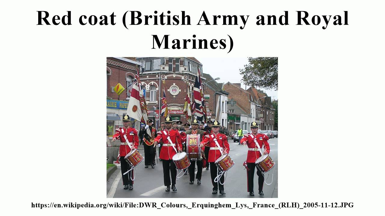 Red coat (British Army and Royal Marines) - YouTube