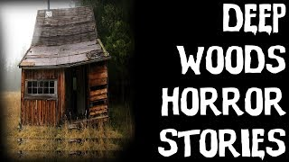 TRUE Terrifying Deep Forest National Park Horror Stories (Scary Stories)