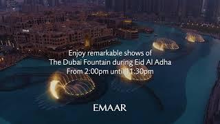 The Dubai Fountain, Eid Al Adha Timings