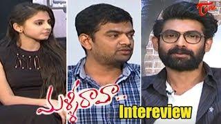 Rana Interviews Malli Raava Movie Team   Preethi Asrani, Akanksha Singh, Gowtham - 02