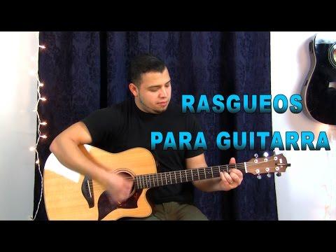 Rasgueos para la Guitarra #1 🎧🎶🎤🔊