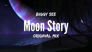Biggy See - Moon Story (Original Mix)