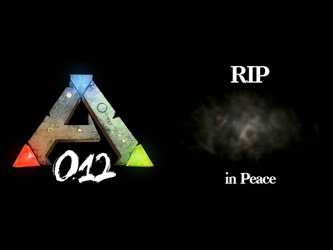 RIP in Peace.. #012 - ARK ARSCH (Season 2)