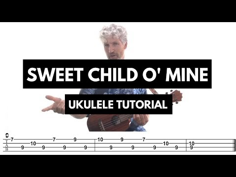 Sweet Child O Mine Ukulele Tutorial Guns and Roses (with TAB)