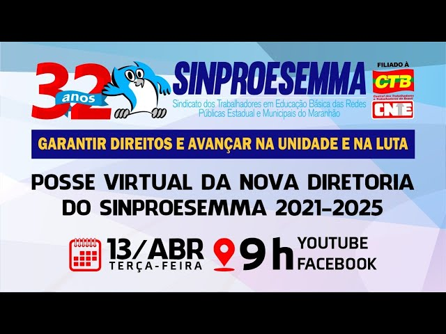 Live - Posse Virtual da Nova Diretoria do SINPROESEMMA 2021-2025