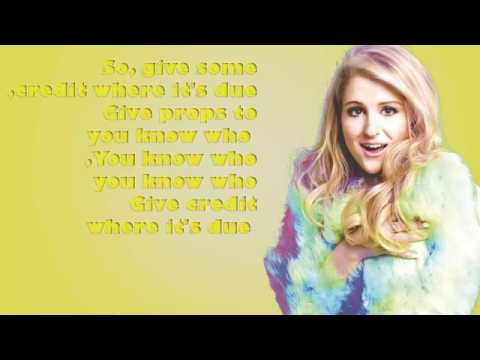Meghan Trainor   Credit lyrics