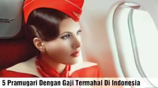 5 Pramugari Cantik dengan Gaji Tertinggi Di Indonesia