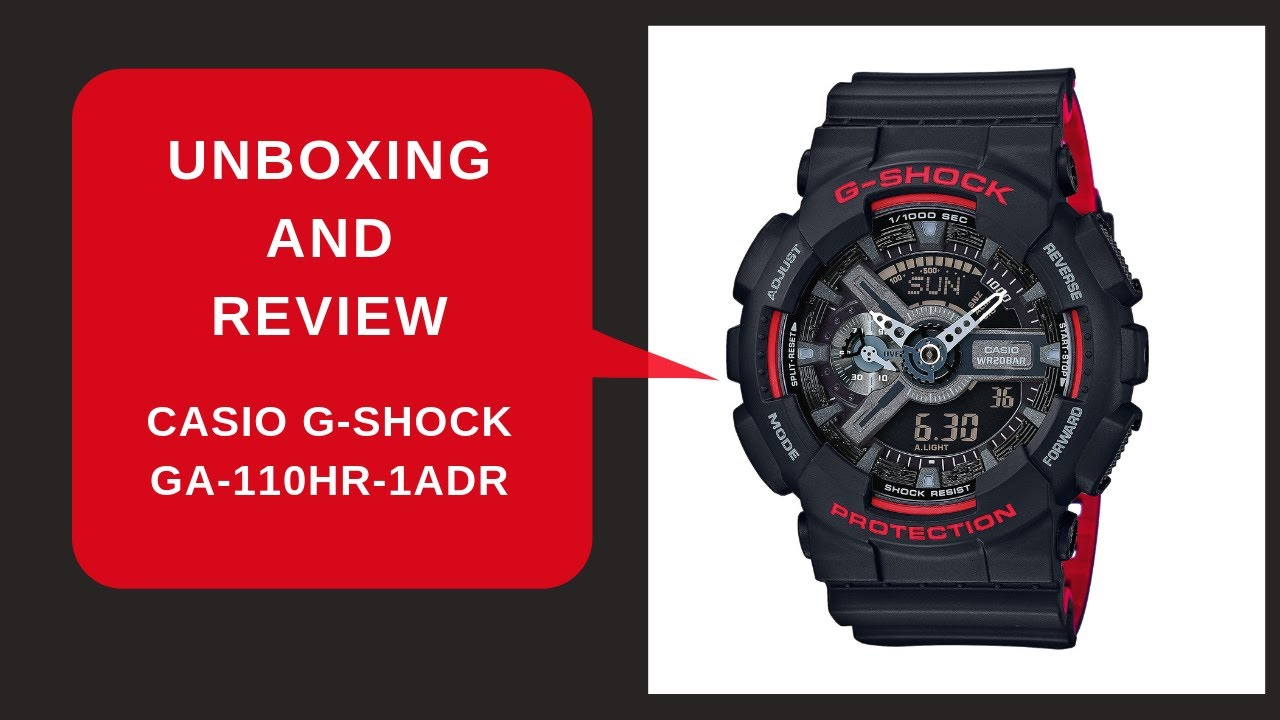 Ga 110hr 1adr Unboxing And Review Of Casio G Shock Youtube