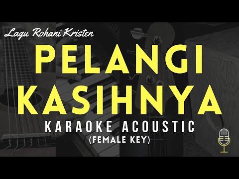 pelangi-kasihnya---karaoke-rohani-akustik-|-female-key