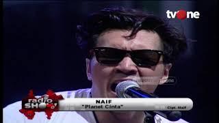 Naif - Planet Cinta | Radioshow