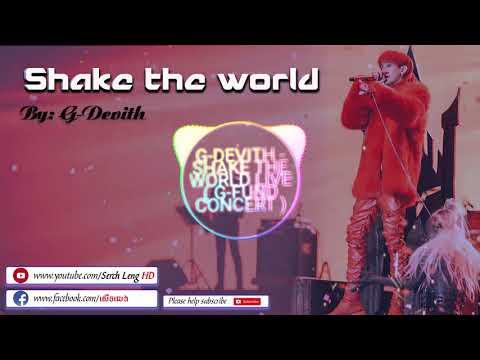|| Shake the world || G-Devith 2017 Original Song HD 2017 ||