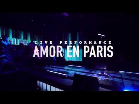 CHACAL - Amor en Paris [Live Performance]