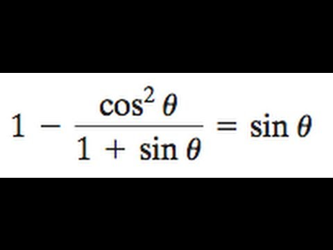 1 - cos^2/(1 + sin) = sin