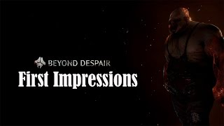 Beyond Despair | First Impression | NEW SURVIVAL GAME? (Beyond Despair Gameplay Part 1)