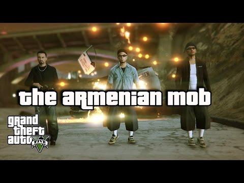 GTA 5 PC Editor-Organised Crime Syndicates- The Armenian Mob ft Vov Khachatryan